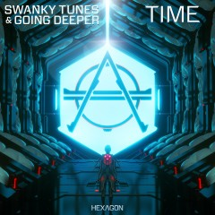 Time - Swanky Tunes & Going Deeper