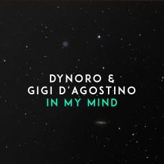 In My Mind - Dynoro Feat. Gigi D'agostino
