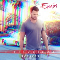 Невероятная (Remix) - Emin