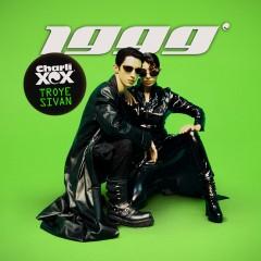 1999 - Charli Xcx Feat. Troye Sivan