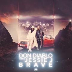 Brave - Don Diablo & Jessie J