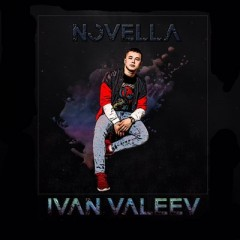 Novella - Ivan Valeev