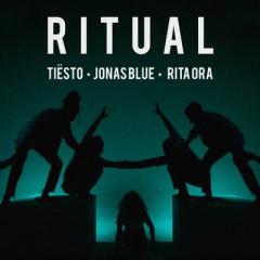 Ritual - Tiesto, Jonas Blue & Rita Ora