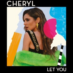 Let You - Cheryl Cole