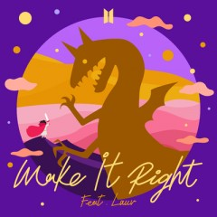 Make It Right (Remix) - Bts Feat. Lauv
