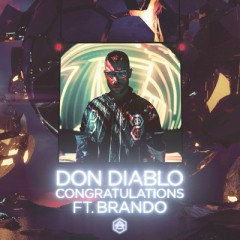 Congratulations - Don Diablo feat. Brando