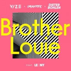Brother Louie - Vize, Imanbek & Dieter Bohlen feat. Leony