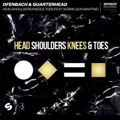 Head Shoulders Knees & Toes - Ofenbach & Quarterhead feat. Norma Jean Martine
