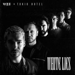 White Lies - VIZE & Tokio Hotel