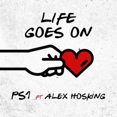 Life Goes On - PS1 feat. Alex Hosking