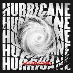 Hurricane - Ofenbach & Ella Henderson