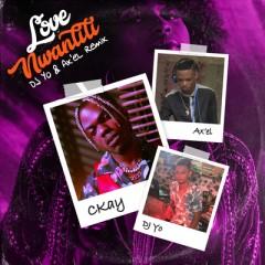 Love Nwantiti (Ah Ah Ah) (Remix) - CKay feat. Joeboy & Kuami Eugene
