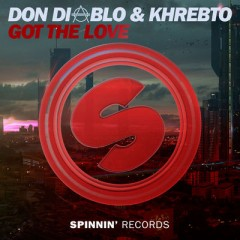 Got The Love - Don Diablo & Khrebto