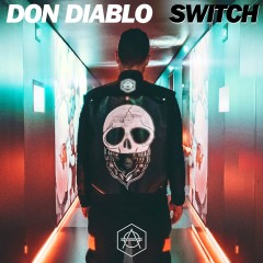 Switch - Don Diablo