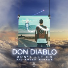 Don't Let Go - Don Diablo feat. Holly Winter
